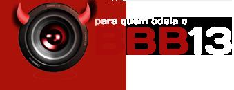 Odeio o Big Brother Brasil 2013